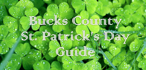 Bucks County St. Patrick's Day Guide brought …