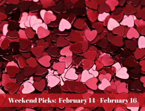 Bucks Happening's Weekend Picks: February 14 – February 16